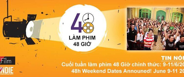 48 Hour Film Project Vietnam – Dự Án Làm Phim 48 Giờ Việt Nam