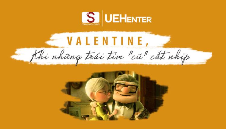 """Valentine, Khi Những Trái Tim """"Cũ"""" Cất Nhịp"""