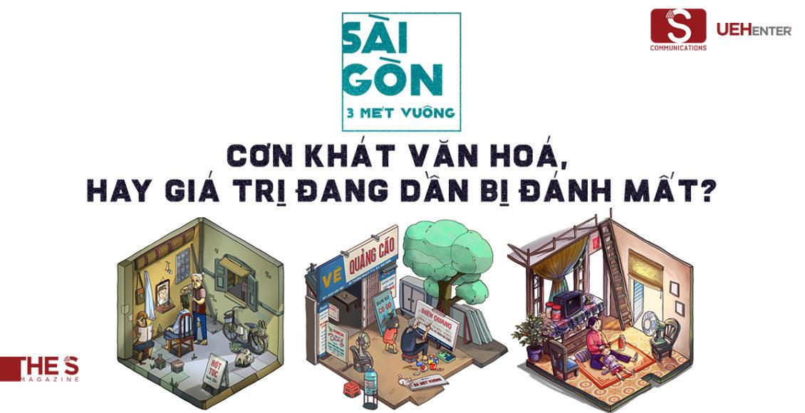 Sài Gòn 3 Mét Vuông: Cơn Khát Văn Hóa Hay Giá Trị Đang Dần Bị Đánh Mất?
