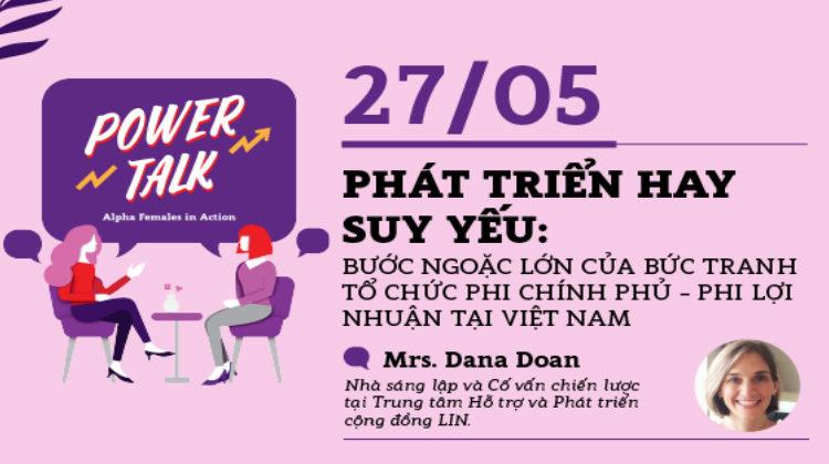 """POWER TALK – """"Alpha Females Trong Sự Nghiệp Cống Hiến Cho Cộng Đồng"""""""