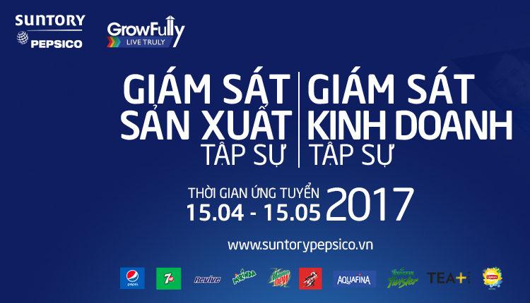 Suntory PepsiCo Tuyển Dụng Giám Sát Sản Xuất – Kinh Doanh Tập Sự 2017